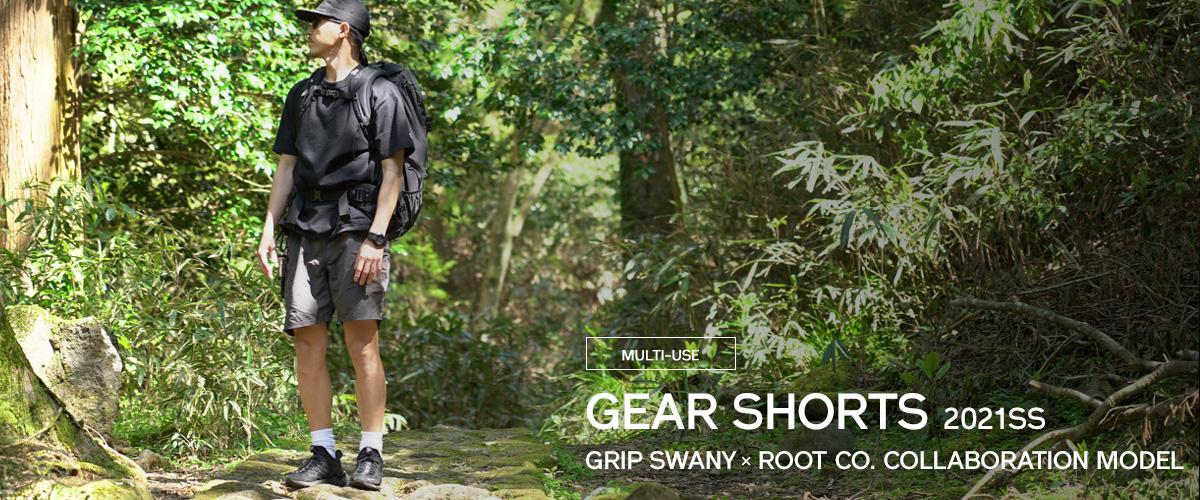 【新】GRIP SWANY GEAR SHORTS ROOT CO. Collaboration Model